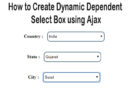 How to Create Dynamic Dependent Select Box