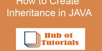 How to Create Inheritance in JAVA