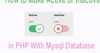 How to Make Active or Inactive in PHP With Mysql Database