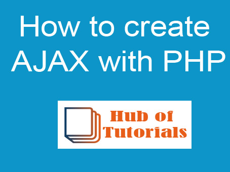 How to create AJAX with PHP