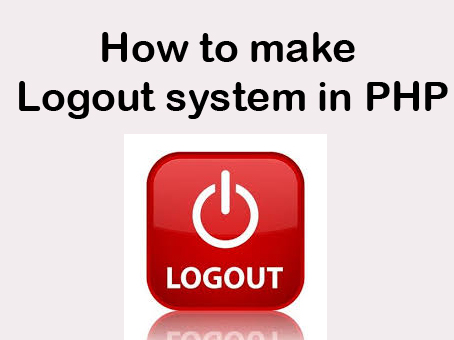 How to make Logout system in PHP