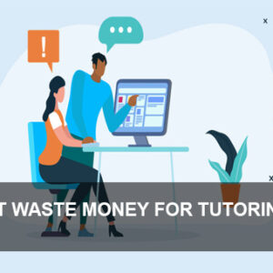 Is It Waste Money For Tutoring?